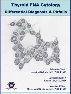 Thyroid FNA Cytology, Differential Diagnoses and Pitfalls